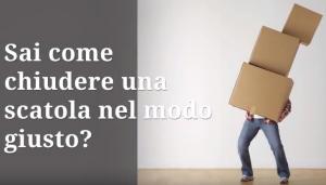 Come si chiude una scatola nel modo giusto